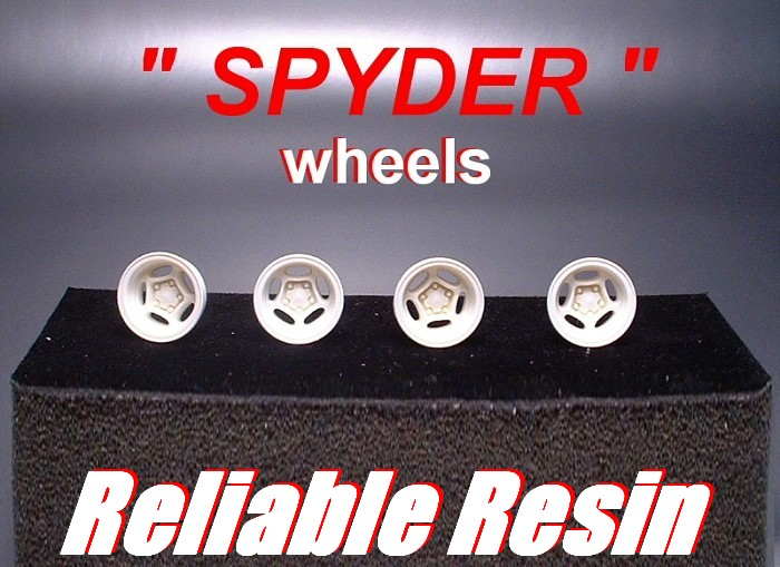 SPYDER WHEELS by Reliable Resin.